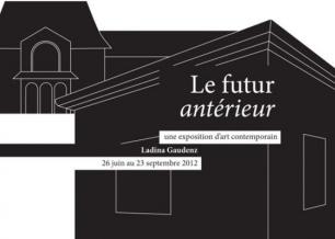 Exposition Le futur antérieur de Ladina Gaudenz